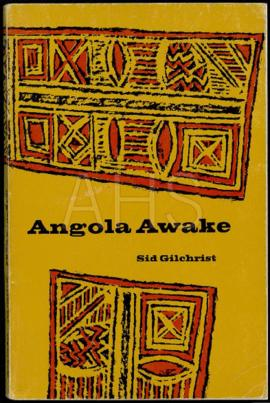 "Sid Gilchrist, ""Angola Awake"". Canadá: The Ryerson Press, 1968."