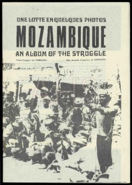 «Une lutte en quelques photos. Mozambique un albun of the struggle»