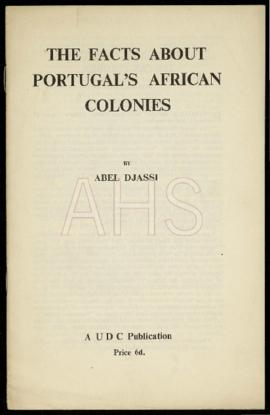 «The Facts about Portugal's African Colonies»