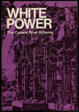 «White Power / The Cunene River Scheme»