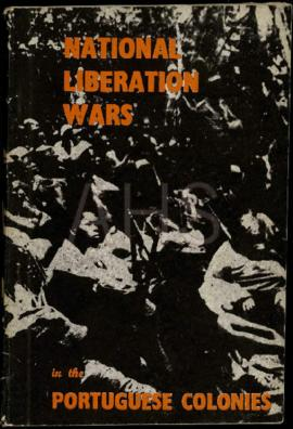 """National Liberation Wars in the portuguese colonies"". Cairo: Afro-Asian Publications, ..."
