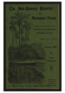 """The Anti-Slavery Reporter and Aborigines's Friend"". Ed. Anti-Slavery & Aborigines Protection Society. Series V, Vol. I, N.º 5 (October, 1910)."