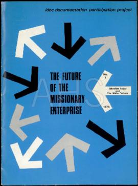 «Participation Project on «The Future of Missionary Enterprise: I - Dossier - January 1973 / The ...