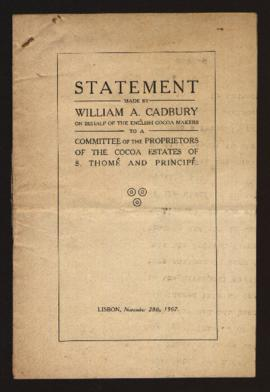 Statement made by William A. Cadbury