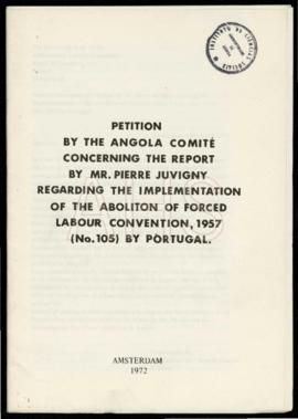 «Petition by the Angola Comité concerning the Report by Mr. Pierre Juvigny regarding the implemen...