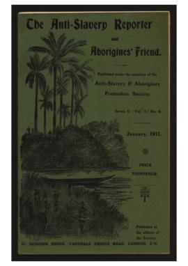 """The Anti-Slavery Reporter and Aborigines's Friend"". Ed. Anti-Slavery & Aborigines Protection Society. Series V, Vol. I, N.º 6 (January, 1911)."
